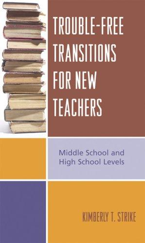 Download Trouble-Free Transitions for New Teachers