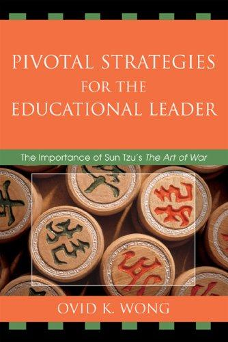 Download Pivotal Strategies for the Educational Leader