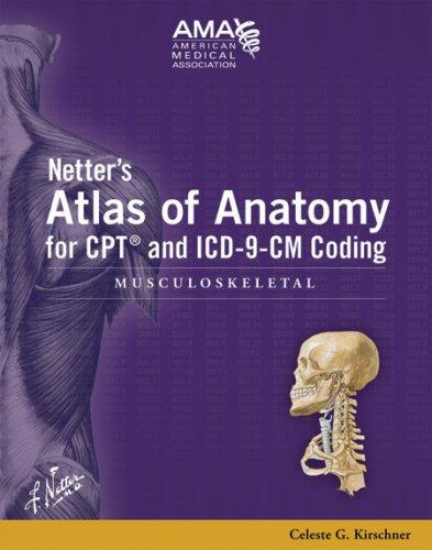 Download Netter's Atlas of Anatomy for CPT and ICD-9-CM Coding