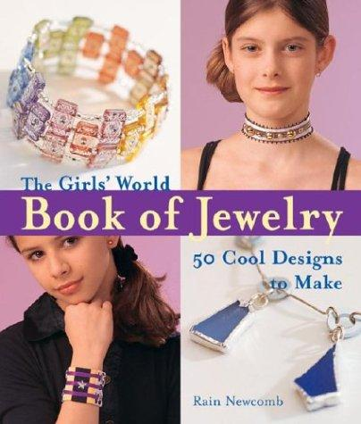 Download The Girls' World Book of Jewelry