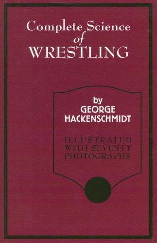 Download The Complete Science of Wrestling