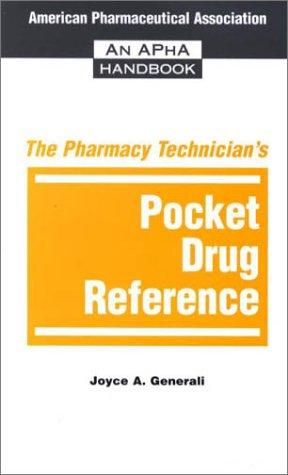 Download The Pharmacy Technician's Pocket Drug Reference