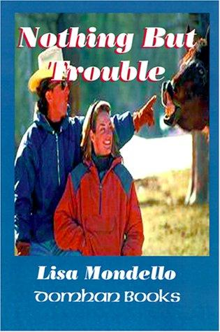Nothing But Trouble (Domhan Books)