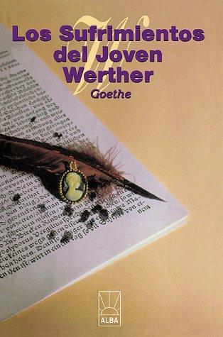 Los Sufrimientos Del Joven Werther