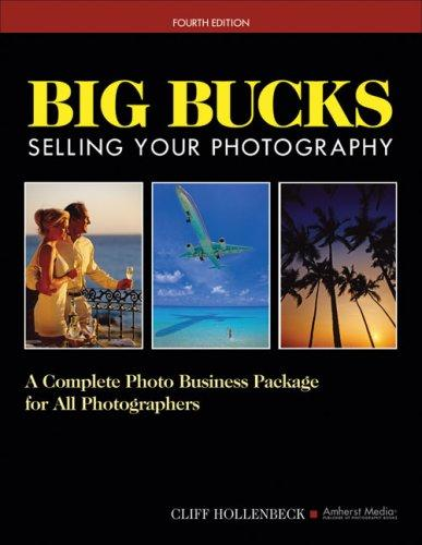 Big Bucks Selling Your Photography