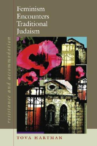 Download Feminism Encounters Traditional Judaism