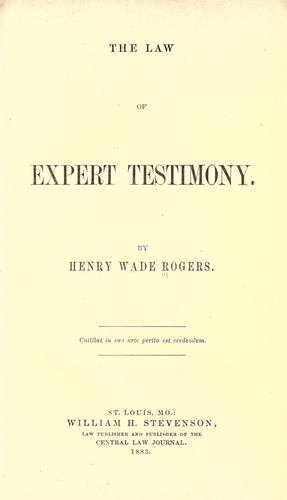 The law of expert testimony.