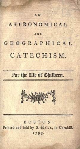 Download An astronomical and geographical catechism