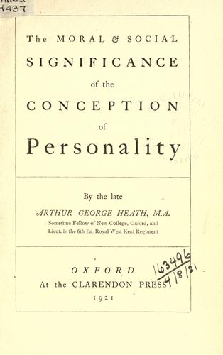 The moral and social significance of the conception of personality.