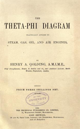 Download The Theta-Phi diagram practically applied to steam, gas, oil, & air engines