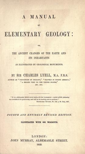 Download A manual of elementary geology, or, The ancient changes of the earth and its inhabitants
