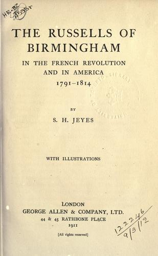 Download The Russells of Birmingham in the French Revolution and in America, 1791-1814.