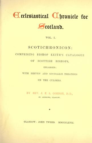 Download Ecclesiastical chronicle for Scotland.