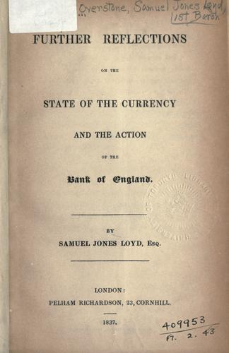 Further reflections on the state of the currency and the action of the Bank of England.