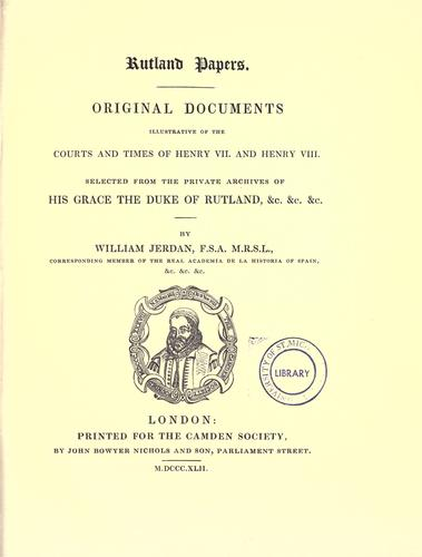 Rutland papers by Rutland, John Henry Manners Duke of
