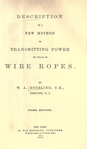 Description of a new method of transmitting power by means of wire ropes.