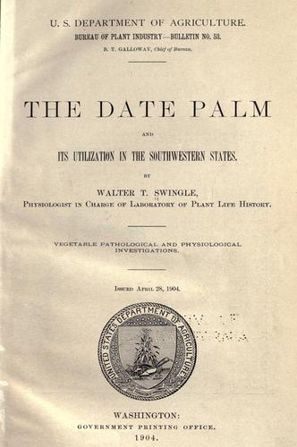 The date palm and its utilization in the southwestern states