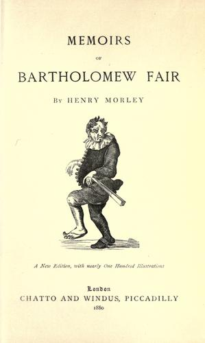 Memoirs of Bartholomew Fair.