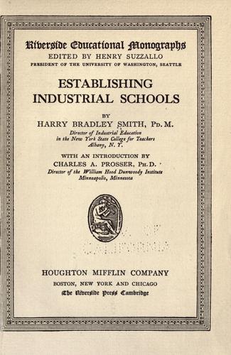 Establishing industrial schools