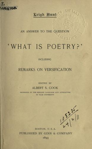An answer to the question 'what is poetry?' including remarks on versification