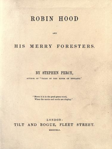 Robin Hood and his merry foresters