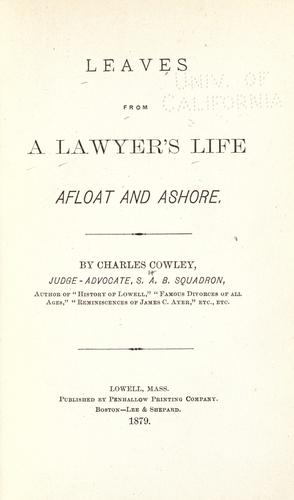 Download Leaves from a lawyer's life, afloat and ashore