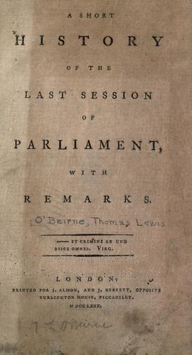 Download A short history of the last session of Parliament, with remarks …