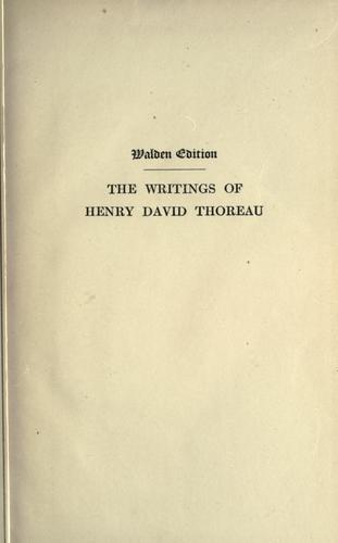 The writings of Henry David Thoreau.