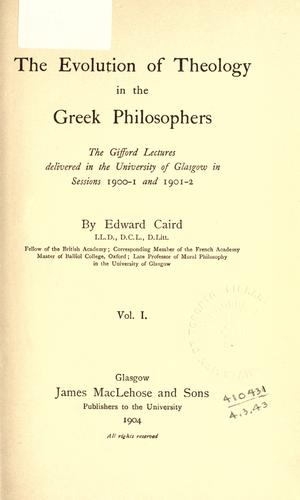 Download The evolution of theology in the Greek philosophers.