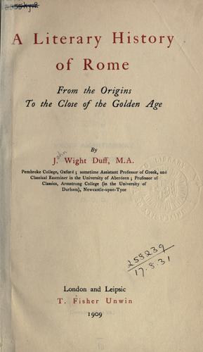 A literary history of Rome from the origins to the close of the Golden Age.