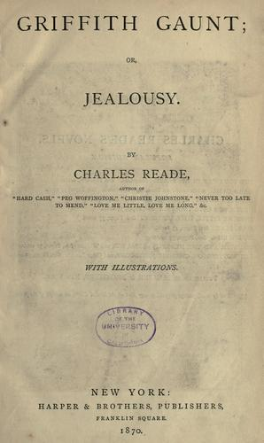 Griffith Gaunt, or, Jealousy by Reade, Charles