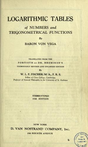 Logarithmic tables of numbers and trigonometrical functions