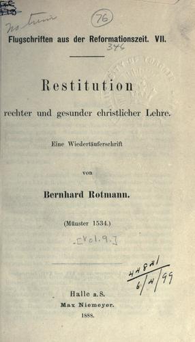 Restitution rechter und gesunder christlicher Lehre.