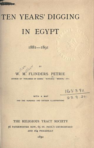 Ten years' digging in Egypt, 1881-1891