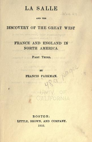 La Salle and the discovery of the great West.