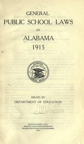 Download General public school laws of Alabama, 1915.