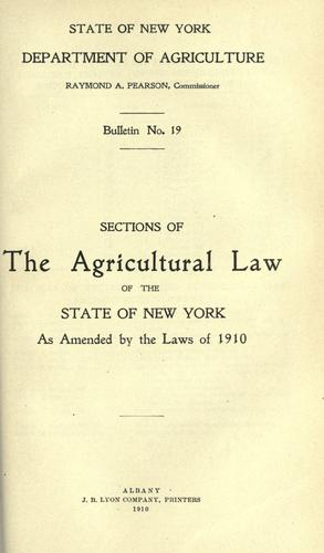 Download Sections of the agricultural law of the state of New York as amended by the laws of 1910.