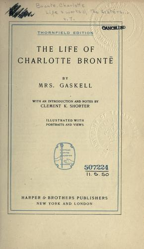 Download The life of Charlotte Brontë.