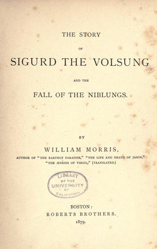 Download The story of Sigurd the Volsung and the fall of the Niblungs