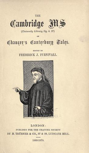 The Cambridge ms (University library, Gg. 4.27) of Chaucer's Canterbury tales.
