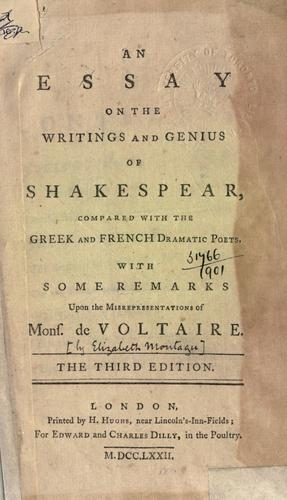 An essay on the writings and genius of Shakespear, compared with the Greek and French dramatic poets.