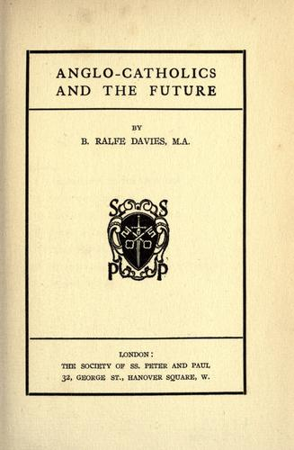 Download Anglo-Catholics and the future