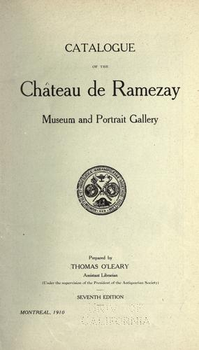 Catalogue of the Chateau de Ramezay museum and portrait gallery