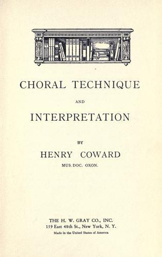 A choral technique and interpretation