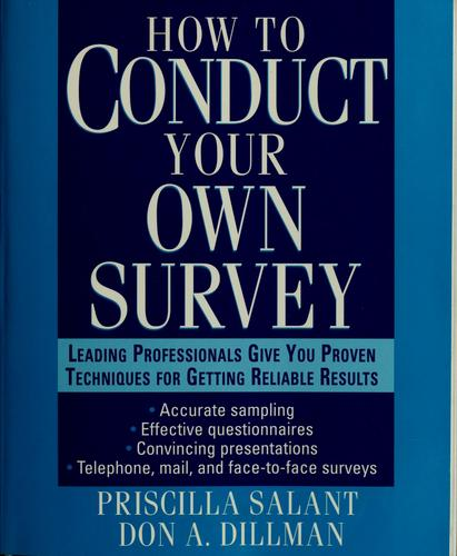 How to conduct your own survey by Priscilla Salant