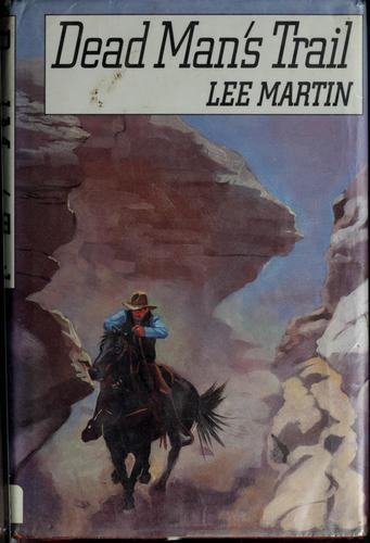 Dead man's trail by Lee Martin