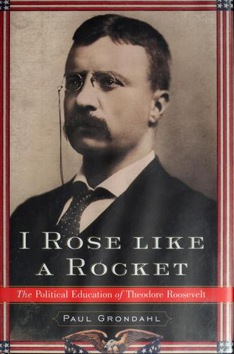 I rose like a rocket by Paul Grondahl