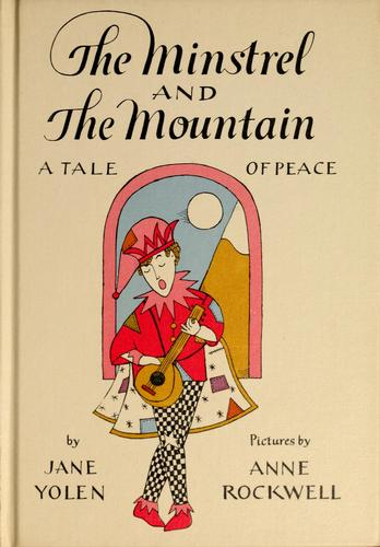 The minstrel and the mountain by Jane Yolen