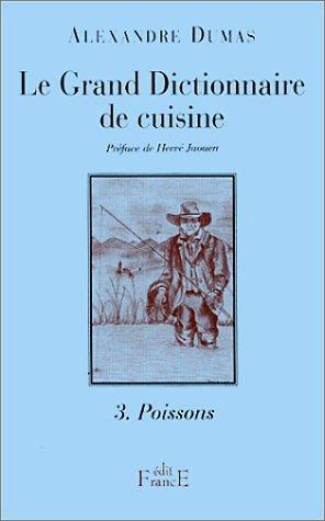 Le Grand Dictionnaire de cuisine, tome 3 by E. L. James
