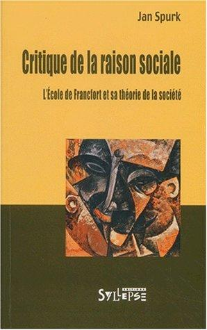 Critique de la raison sociale